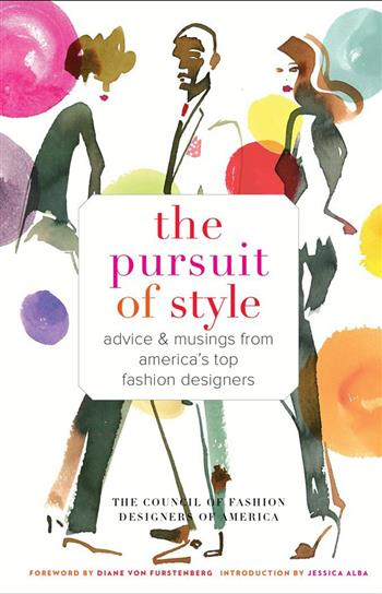 CFDA 将推出新书《The Pursuit of Style》